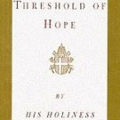 Crossing The Threshold Of Hope by Pope John Paul II Unabridged 6 Audio Cassettes