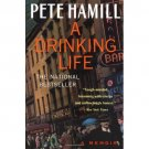 A Drinking Life: A Memoir by Pete Hamill Irish Alcohol The Edge Of Self-Destruction SC Book