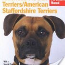 American Pit Bull Terriers, American Staffordshire Terriers: Pet Care by Joe Stahlkuppe SC Book