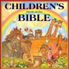 Children's Book of the Bible by Linda Kerr Causey, Gary Burge and Wallis Metts