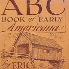 ABC Book Of Early Americana by Eric Sloane 200 Artist Pencil Sketches Text HC DJ Book