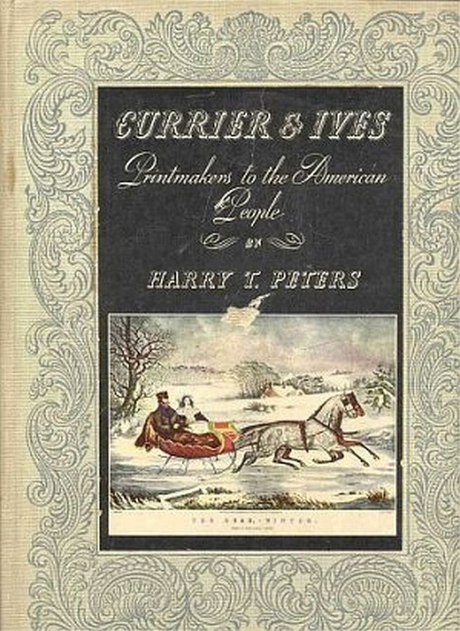 Currier and Ives Printmakers To The American People 1835-1907 Special Edition192 Plates 1942 HC Book