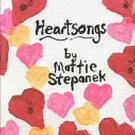 Heartsongs by Mattie Stepanek Poet And Peacemaker July 17, 1990–June 22, 2004 Autographed SC Book