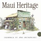 Maui Heritage by Jens Skolleborg 32 Old Maui Hawaii Ink Drawings Autographed by Author SC Book