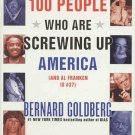 100 People Screwing Up America Al Franken Is #37 by Bernard Goldberg 5 CDs 6 Hours AudioBook