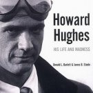 Howard Hughes His Life and Madness by Donald L. Barlett and James Steele Biography 1979 SC Book