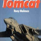 F-14 Tomcat by Tony Holmes Navy Fighter WW2 Persian Gulf Mediterranean Sea HCDJ Book