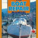 Boat Repair Manual by George Buchanan Amateur Professional Maintenance Diagrams Sea Safety HCDJ Book