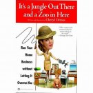 It's A Jungle Out There A Zoo In Here by Cheryl Demas 1st Printing SC Book
