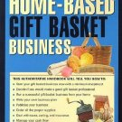 How to Start Home-Based Gift Basket Business by Shirley George Frazier SC Book