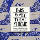 Earn Money At Home Typing by Robert Hancock Freelancing Typing Word Processing Home Business SC Book