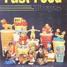 Fast Food Toys by Gail Pope 1996 Collectible Kid Meals Figurines Vehicles Sports Plush SC Book