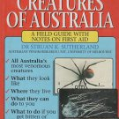 Venomous Creatures Of Australia Field Guide First  Aid by Struan K. Sutherland SC Book