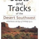 Scats and Tracks of the Desert Southwest Field Guide by reknown tracker James Halfpenny SC Book