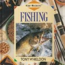 Fishing by Tony Whieldon Fresh Saltwater Equipment Bait Cast Unhook Safety Grades 4 to 8 HC Book