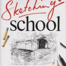 Sketching School: Complete With 40 Step-By-Step Projects by Judy Martin HC DJ Book