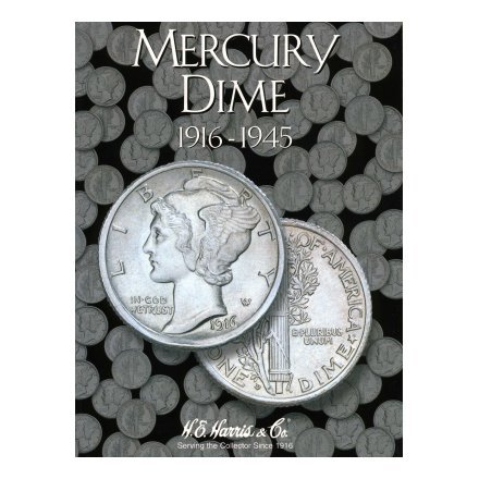 HARRIS FOLDER - MERCURY DIMES - 1916-1945 - SLOTS FOR A COMPLETE COLLECTION