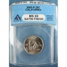 2005-P 2005P CALIFORNIA STATE QUARTER - CLAD - SATIN FINISH - CERTIFIED ANACS MS69
