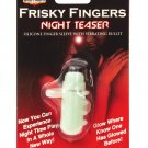 Frisky fingers - glow in the dark night teaser