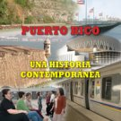 Puerto Rico Una Historia Contemporanea / 2da edicion / Francisco Scarano / isbn 970105976X