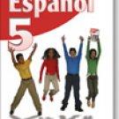 Espanol 5              / ISBN: 9-58240-944-4 / Ediciones Santillana