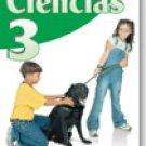 Ciencias 3           / ISBN: 1-57581-674-1 / Ediciones Santillana