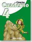 Ciencias 4 Cuaderno   / ISBN: 1-57581-663-6 / Ediciones Santillana