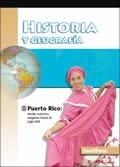 Historia y Geografia Puerto Rico: desde nuestros orígenes hasta el siglo XXI / ISBN: 1575818396