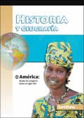 Historia y Geografia América: desde sus orígenes hasta el siglo XXI / ISBN: 157581840X