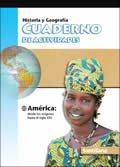 Historia y Geografia America Origenes-Siglo XXI  Cuaderno / ISBN: 1-57581-849-3