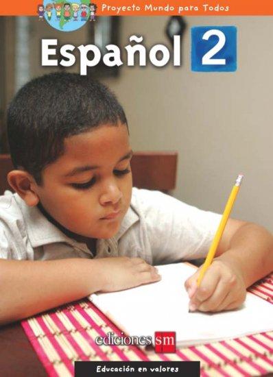 MUNDO PARA TODOS - ESPANOL 2    /  isbn 9781933279541   / Ediciones SM