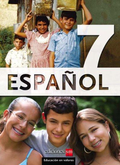 ESPANOL 7   Texto - isbn  9781934801024  / Ediciones SM