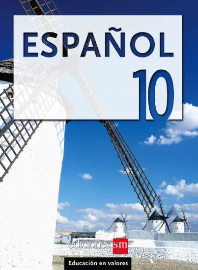 ESPANOL 10    /  isbn  9781934801055  / Ediciones SM