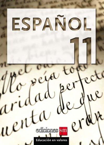 ESPANOL 11    /  isbn  9781934801062  / Ediciones SM