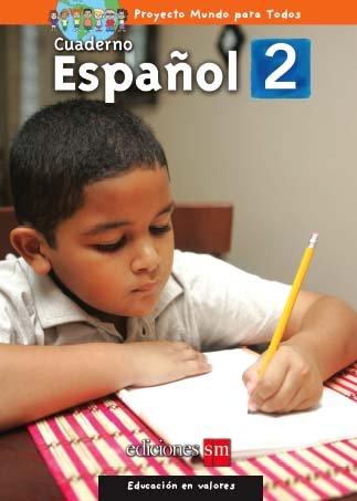 MUNDO PARA TODOS - ESPANOL 2 - CUADERNO /  isbn  9781933279619  / Ediciones SM