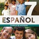 ESPANOL 7 - CUADERNO /  isbn 9781934801086   / Ediciones SM