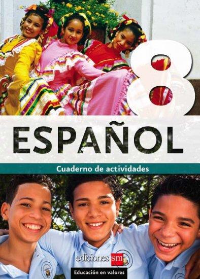 ESPANOL 8 - CUADERNO /  isbn 9781934801093   / Ediciones SM
