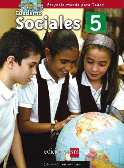 MUNDO PARA TODOS - SOCIALES 5 - CUADERNO   /  isbn 1933279848 / Ediciones SM