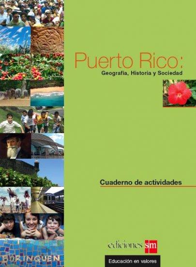 Puerto Rico: Geografia, Historia y Sociedad (2013) - Cuaderno - isbn 9781939075062 - Ediciones SM
