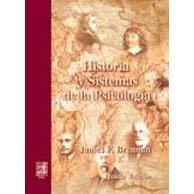Historia y Sistemas de La Psicologia - 5 Edicion - Brennam  (Spanish Edition)  /  isbn 9701702514