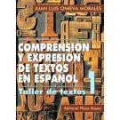Comprensión y Expresión de Textos en Español. Taller I  / Juan L Onieva Morales / isbn 1563281465