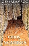 Todos Los Nombres/All the Names (Spanish Edition) [Mass Market] /Jose Saramago / isbn 8495501759
