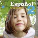 Espanol 2 Cuaderno ( Ser y Saber ) isbn 1934801844