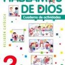 Hablamos de Dios  2 Cuaderno / isbn 9781934801536   / Ediciones SM