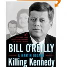 Killing Kennedy: The End of Camelot [Hardcover] by Bill O'Reilly