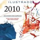 El Pequeno Larousse Illustrado 2010 (The Little Larousse Illustrated) (Spanish Edition)