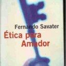 Etica Para Amador / Fernando Savater / isbn 8434411989