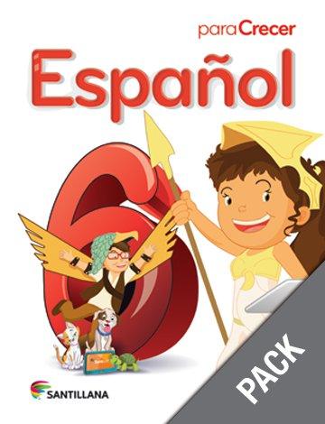 Espanol 6 ( Pack) Serie Para Crecer     (isbn:  9781618754608) (Ediciones Santillana)