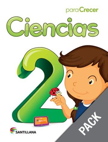 Ciencias 2 ( Pack) Serie Para Crecer (isbn:9781618754769) (Ediciones Santillana)