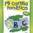 Mi Cartilla Fonetica / isbn 1931928977 / Ediciones Norte